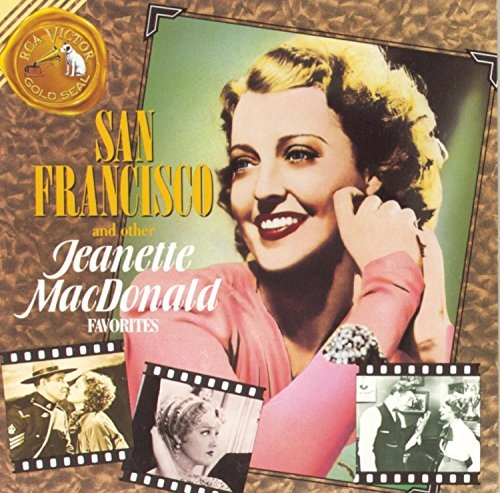 San Francisco and Other Jeanette MacDonald Favorites