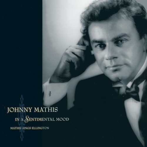 In a Sentimental Mood: Mathis Sings Ellington