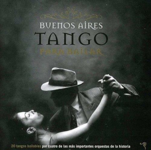 Buenos Aires Tango Para Bailar