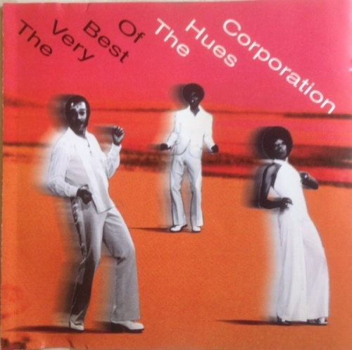 The Very Best of the Hues Corporation