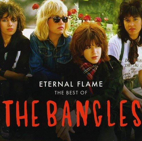 Eternal Flame: The Best of the Bangles [Camden]