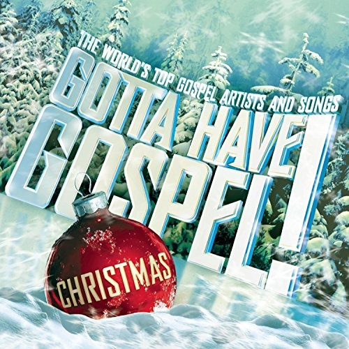 Gotta Have Gospel Christmas