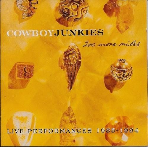 200 More Miles, Live Performances 1985-1994
