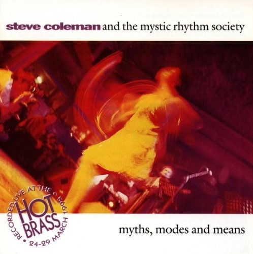 Myths, Modes & Means: Live at Hot Brass