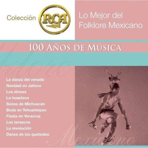 Lo Mejor del Folklore Mexicano, Vol. 1
