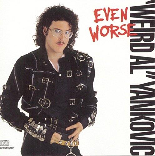 Even Worse