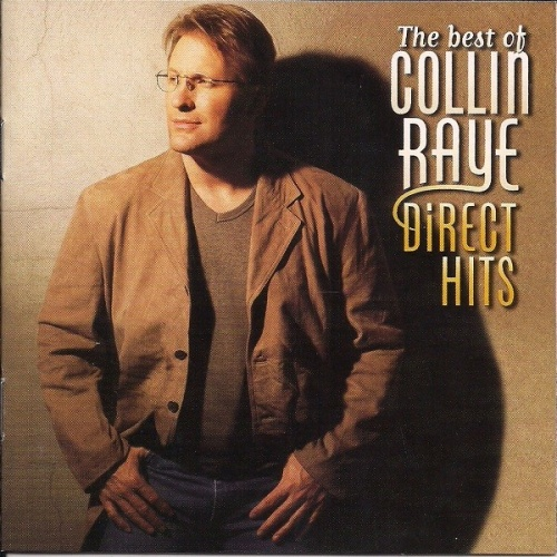 The Best of Collin Raye: Direct Hits