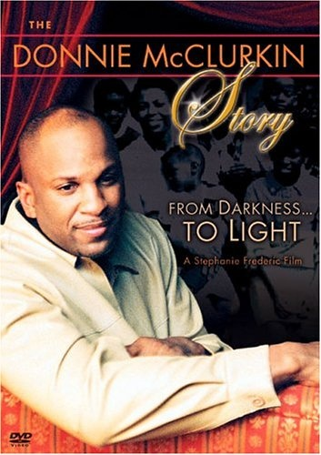 Donnie McClurkin Story: From Darkness...to Light