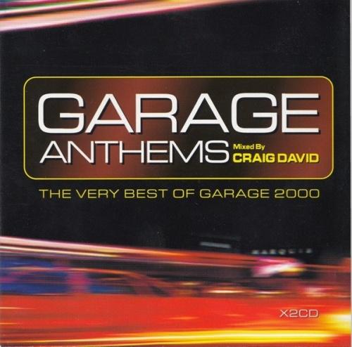 Garage Anthems: The Very Best of Garage 2000