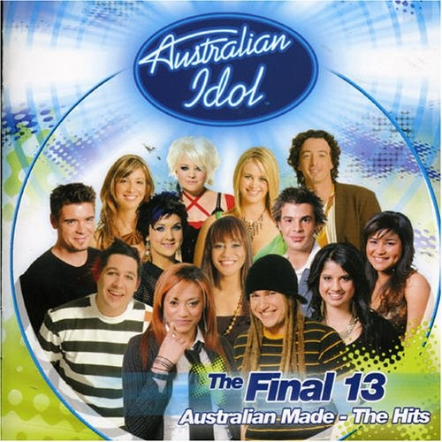 Australian Idol Final 13: Australian Made - The Hits