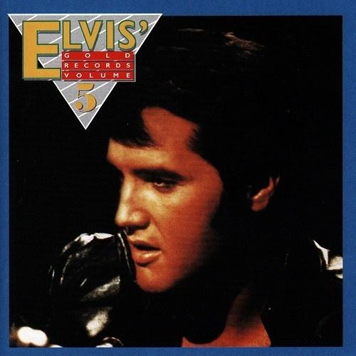 Elvis' Gold Records, Vol. 5