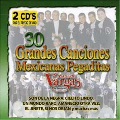 30 Grandes Canciones Mexicanas Pegaditas