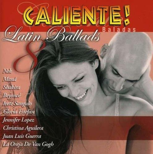 Caliente! Baladas: Latin Ballads, Vol. 8
