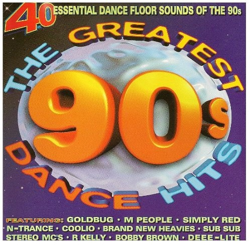 Greatest 90 39 s dance hits various artists songs for 90s house music hits