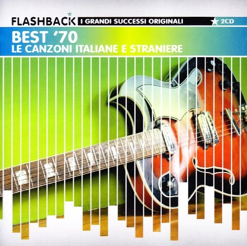 Best '70: I Successi Italiani E Stranieri