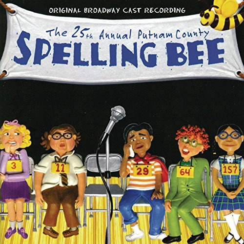 The 25th Annual Putnam County Spelling Bee [Original Broadway Cast Recording]
