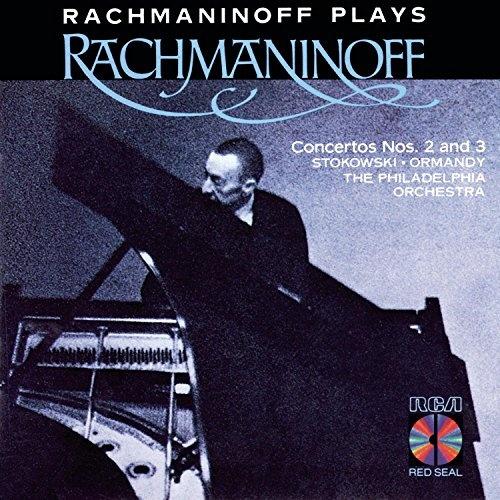 Rachmaninoff Plays Rachmaninoff: Concertos Nos. 2 and 3