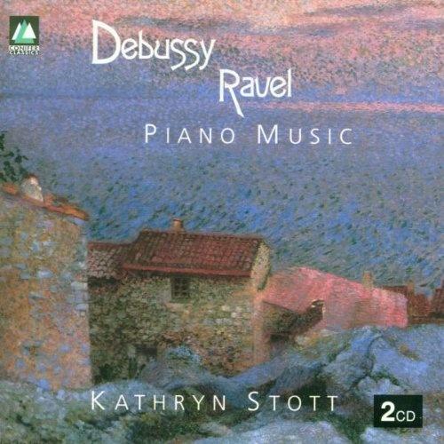 Kathryn Stott Plays Debussy & Ravel