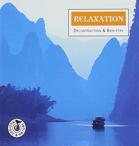 Relaxation: Decontraction et Bien-Etre