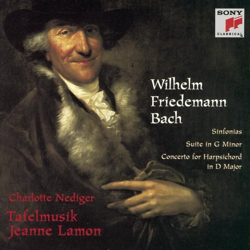 Wilhelm Friedemann Bach: Sinfonias; Suite in G minor; Concerto for Harpsichord in D major