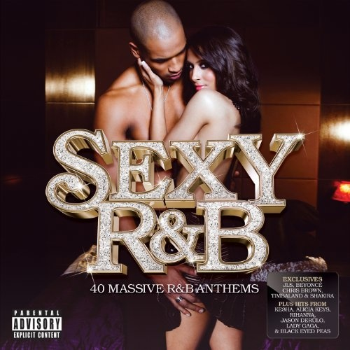 Sexy R&B: 40 Massive R&B Anthems