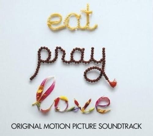 Eat Pray Love [Original Motion Picture Soundtrack]
