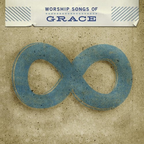 Worship Songs of Grace