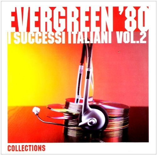 Evergreen 80: I Successi Italiani