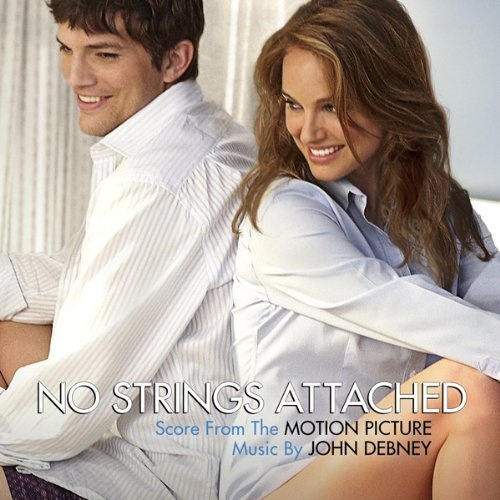 No Strings Attached [Score from the Motion Picture]
