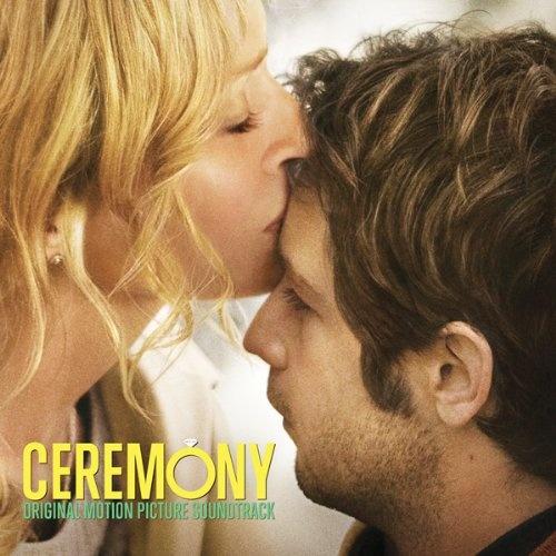 Ceremony [Original Motion Picture Soundtrack]