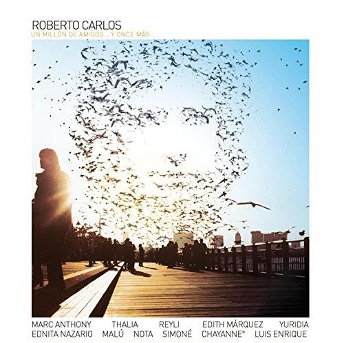 Roberto Carlos: Un Millón de Amigos...y Once Más