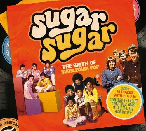 Sugar Sugar: The Birth of Bubblegum Pop