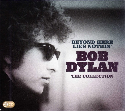 Beyond Here Lies Nothin': The Collection