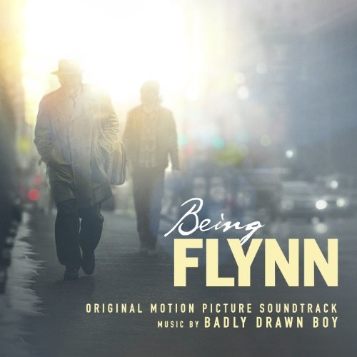 Being Flynn [Original Motion Picture Soundtrack]