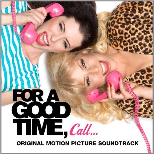 For a Good Time, Call... [Original Soundtrack]