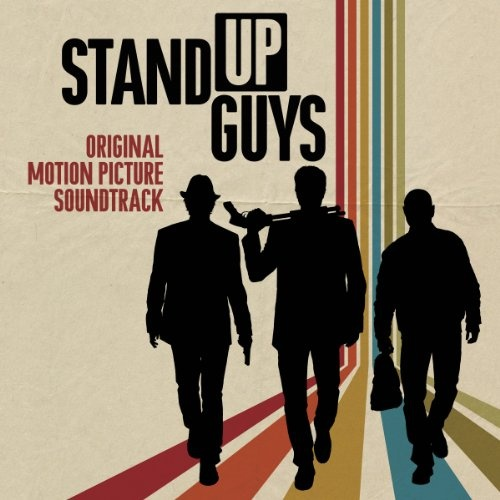 Stand Up Guys [Original Motion Picture Soundtrack]