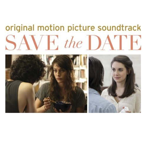 Save the Date [Original Motion Picture Soundtrack]
