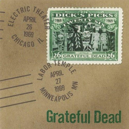 Dick's Picks, Vol. 26: 4/26/69 Electric Theater, Chicago, IL/ 4/27/69 Labor Temple, Minneapolis, MN