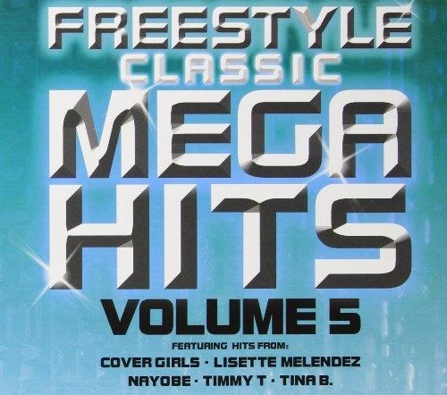 Freestyle Classic Mega Hits, Vol. 5