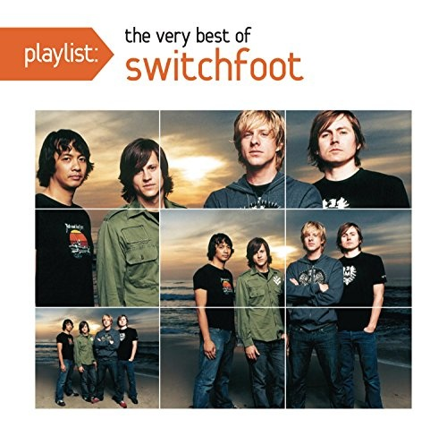 Playlist: The Very Best of Switchfoot