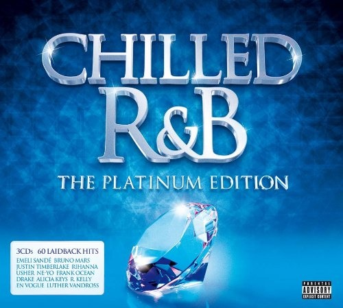 Chilled R&B: The Platinum Edition