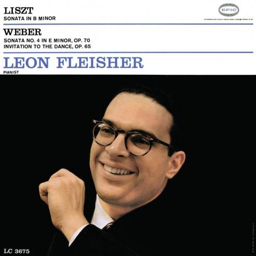 Liszt: Sonata in B minor; Weber: Sonata No. 4 in E minor, Op. 70; Invitation To The Dance, Op. 65
