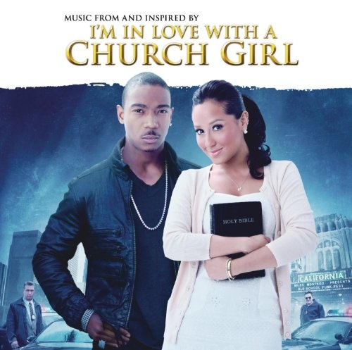 I'm in Love with a Church Girl
