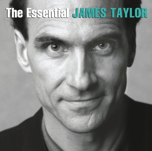 The Essential James Taylor [Sony]