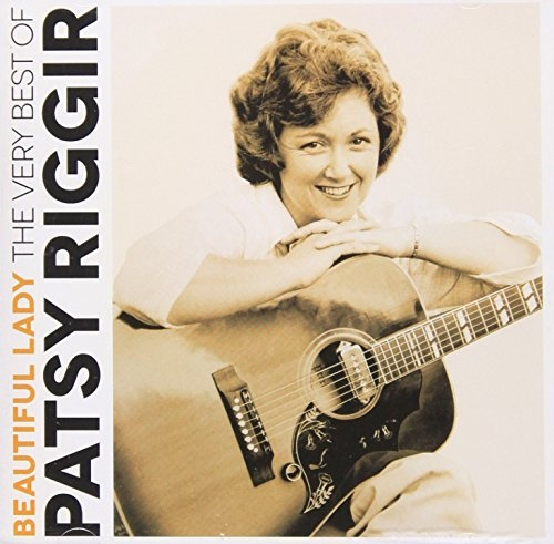 Beautiful Lady: The Very Best Of Patsy Riggir