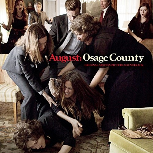 August: Osage County [Original Motion Picture Soundtrack]