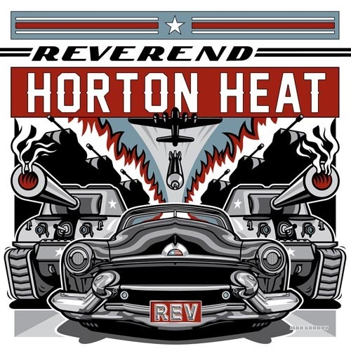 rev the reverend horton heat songs reviews credits allmusic