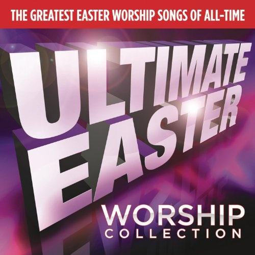 Ultimate Easter Worship [RCA]