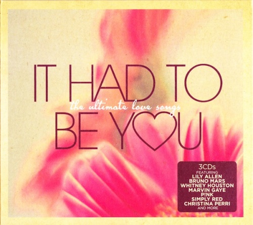 It Had to Be You: The Ultimate Love Songs