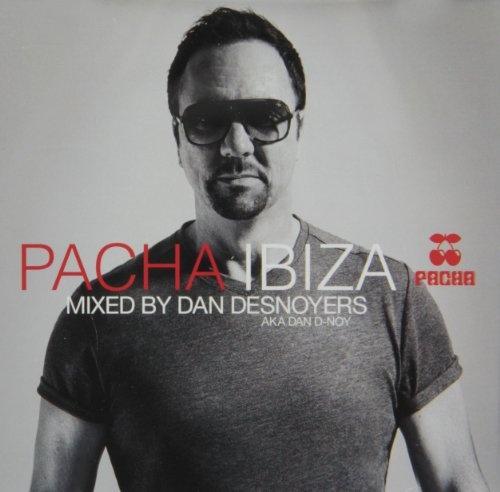 Pacha Ibiza: Mixed by Dan Desnoyers